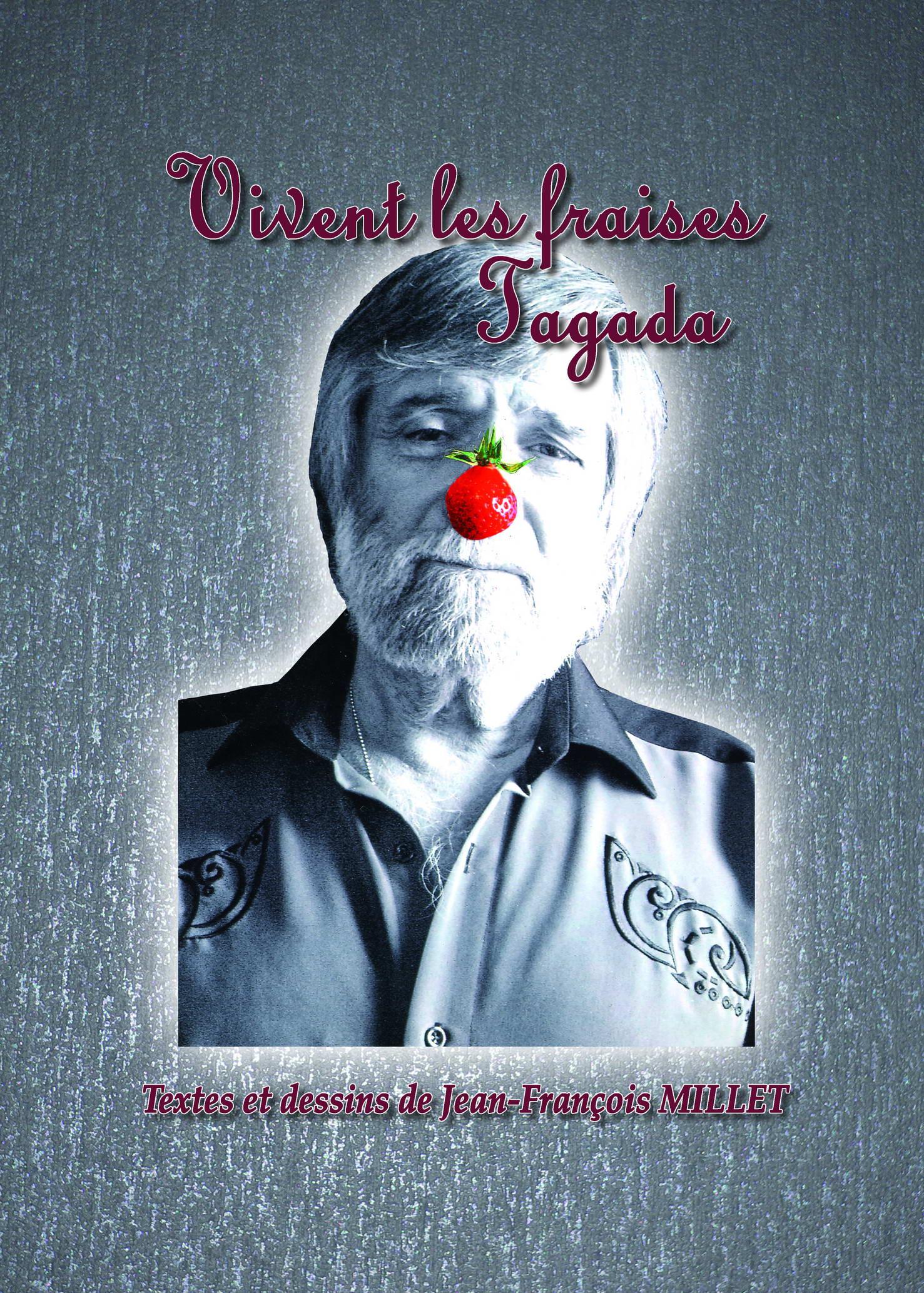 """Décès de Jean-François MILLET (P07) auteur de """"Les Fraises Tagada"""" 1"""