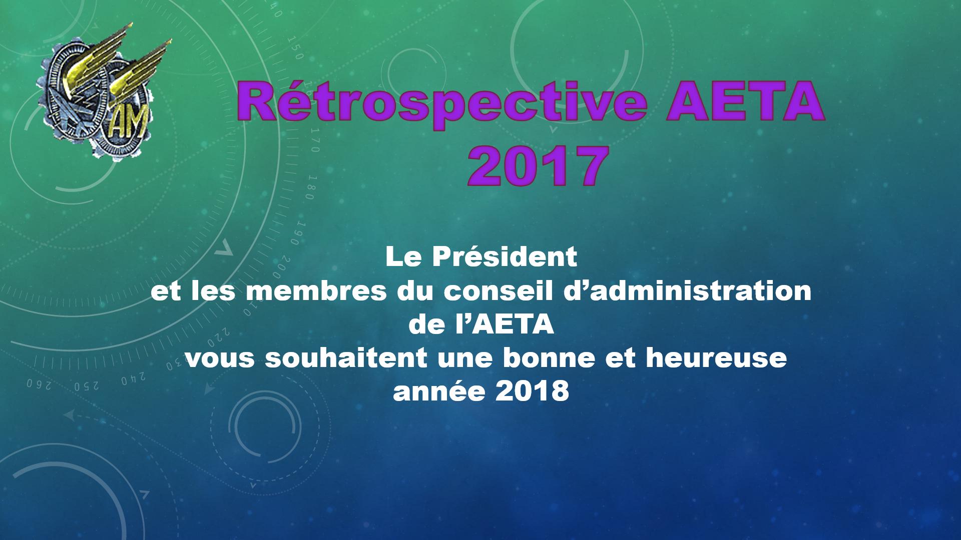 RÉTROSPECTIVE 2017 ET VŒUX DE L'AETA