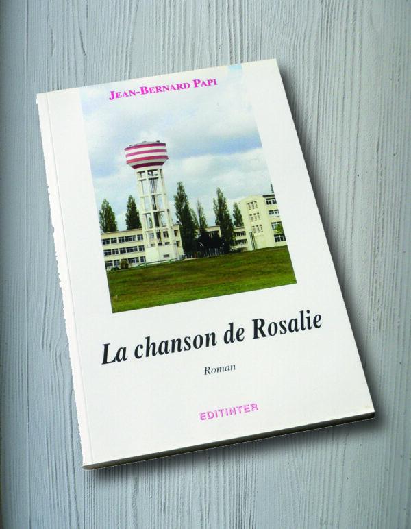 """Livre """"la chanson de Rosalie"""""""
